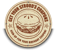 Get Your Stroud's Coupons & Sign-Up for a Birthday Coupon!